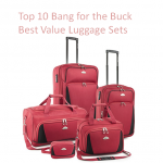 Top 10 Bang for the Buck Best Value Luggage Sets